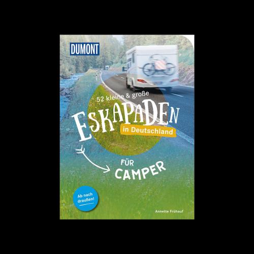 MAIRDUMONT GmbH & Co. KG - 52 kleine & grosse Eskarpaden in Deutschland für Camper