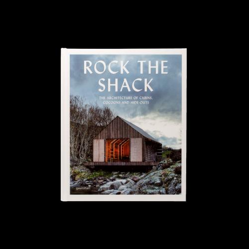 Gestalten Verlag - Rock the Shack