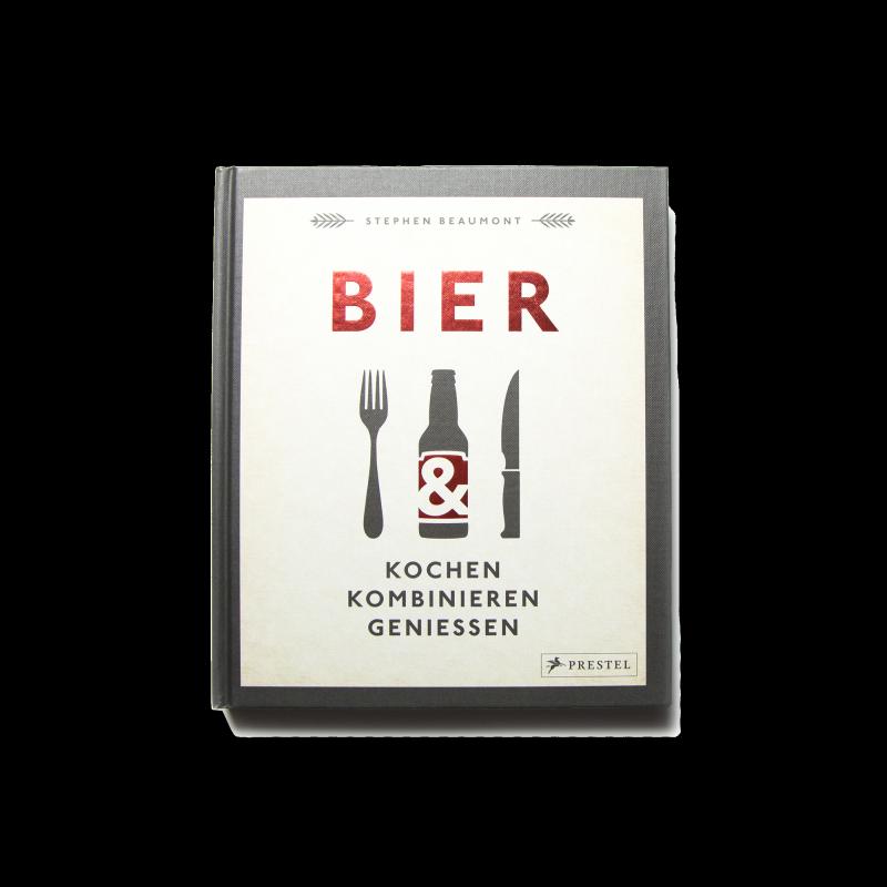 Prestel Verlag BIER: Kochen, kombinieren, genießen