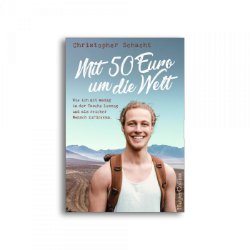 HarperCollins - Mit 50 Euro um die Welt - Christopher Schacht