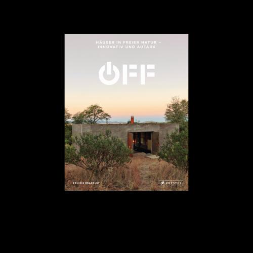 Prestel Verlag - Off. Häuser in freier Natur - innovativ und autark