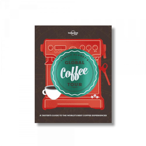 MAIRDUMONT GmbH & Co. KG - Lonely Planet - Global Coffee Tour