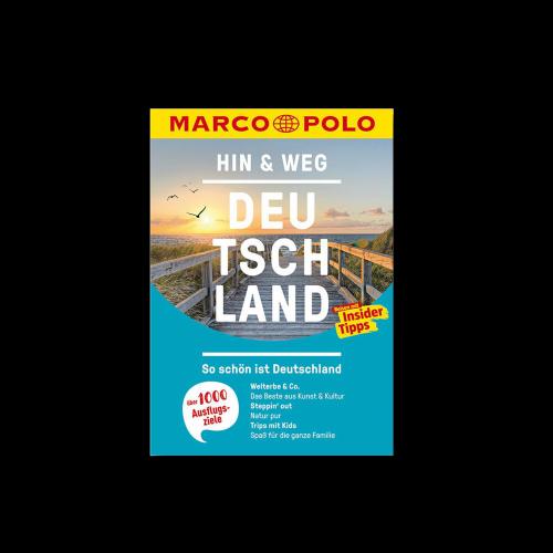 MAIRDUMONT GmbH & Co. KG - MARCO POLO - Hin & Weg Deutschland I So schön ist Deutschland