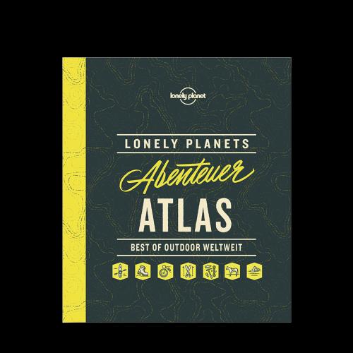 MAIRDUMONT GmbH & Co. KG - Lonely Planet - Abenteuer Atlas Best of Outdoor weltweit