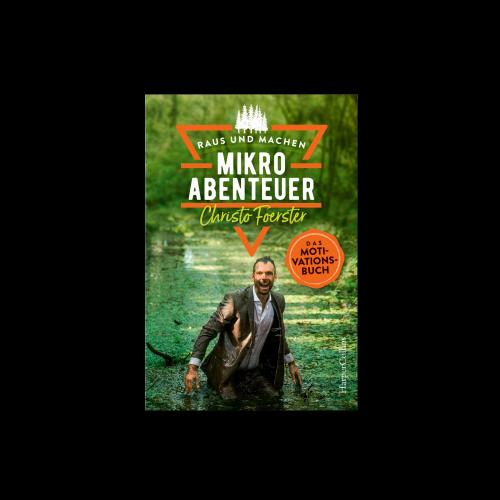 HarperCollins - Mikroabenteuer - Das Motivationsbuch